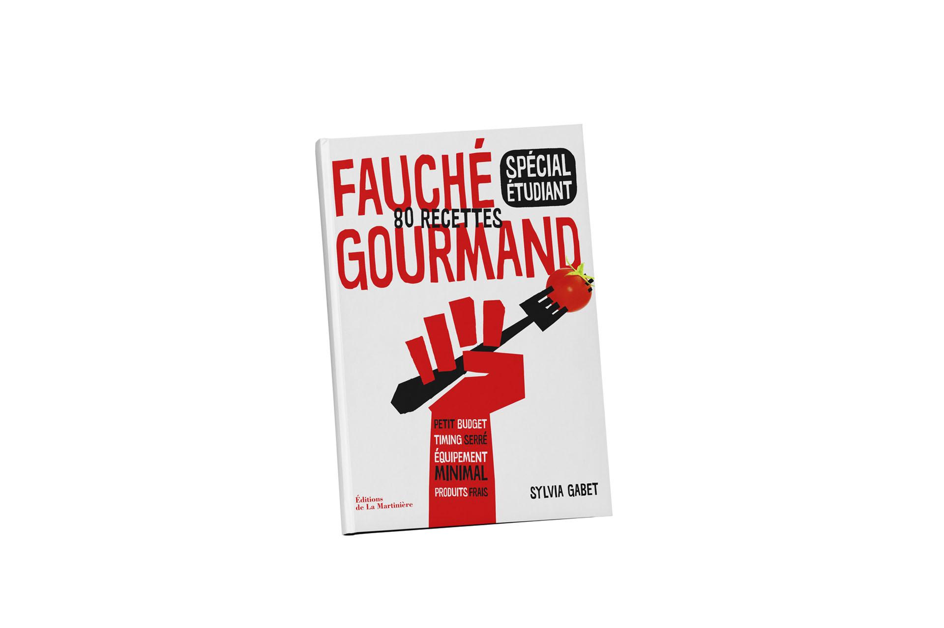 Fauché gourmand